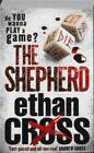 The Shepherd von Ethan Cross (2012, Taschenbuch)