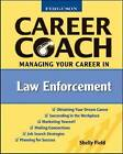 Managing Your Career in Law Enforcement by Shelly Field (Hardback, 2008)
