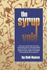 The Syrup Void by Rob Nance 9781413712964 (paperback 2004)