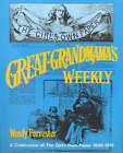Great Grandmama's Weekly: A Celebration of the  Girl's Own Paper , 1880-1901 by Wendy Forrester (Hardback, 1988)
