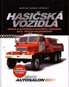 Book-Czech-Fire-Engine-Feuerwehr-A-Z-Tatra-Praga-Karosa-Hasicska-Vozidla