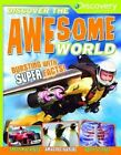 Discover The Awesome World by Belinda Gallagher Paperback