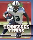 Tennessee Titans by Tom Glave (Hardback, 2015)
