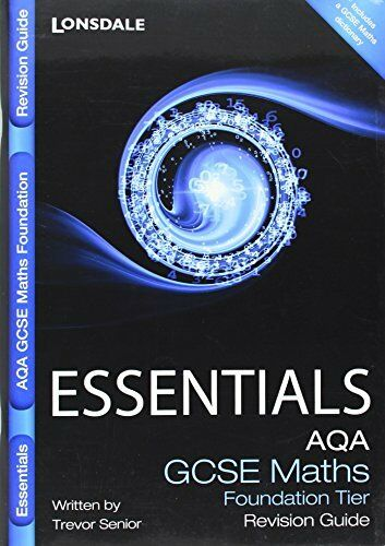AQA Maths Foundation Tier: Revision Guide (Collins GCSE Essentials) By Trevor S