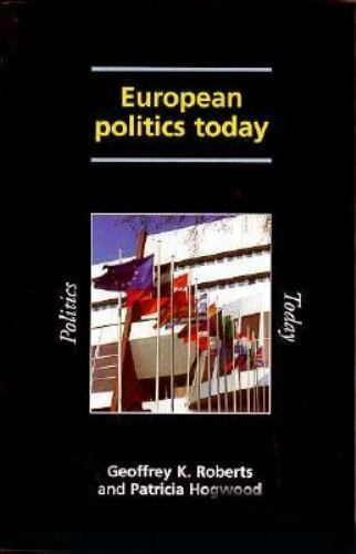 European Politics Today Paperback Geoffrey K. Roberts