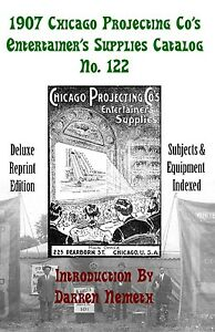 1907-Chicago-Projecting-Co-039-s-Entertainer-039-s-Supplies-Catalog-New-deluxe-reprint