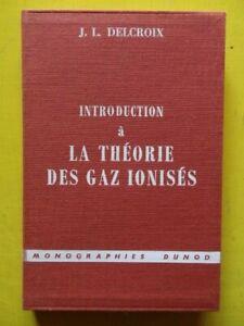 J-L-Delcroix-Introduction-a-la-Theorie-des-Gaz-Ionises-Editions-Dunod-1959