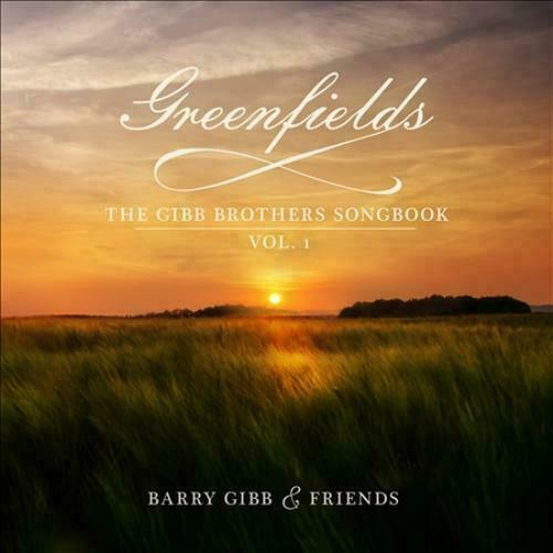 CD GREENFIELDS: THE GIBB BROTHERS' SONGBOOK, VOL. 1 BARRY GIBB & FRIENDS NEW