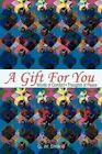 A Gift for You: Words of Comfort by G W Smikle (Paperback / softback, 2002)