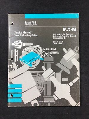 EATON ABS SERVICE MANUAL TROUBLESHOOTING GUIDE BRSM 0110 JUNE 1998 EBay