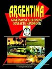 Argentina Government and Business Contacts Handbook by International Business Publications, USA (Paperback / softback, 2005)