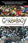 Garbology: Our Dirty Love Affair with Trash by Edward Humes (Paperback / softback, 2013)