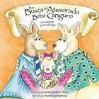 En Busca del Atesorado Bebe Canguro, Un Cuento de Paternidad Gay by Carmen Martinez Jover (Paperback / softback, 2011)