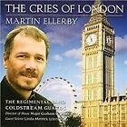 Regimental Band of the Coldstream Guards - Martin Ellerby (The Cries of London, 2007)