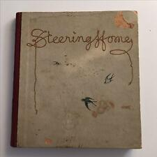 Antique Steering Home c. 1890s Charming Hardcover Lovely Illustrations Free ship