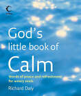 God's Little Book of Calm by Richard Daly (Paperback, 2006)