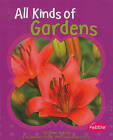 All Kinds of Gardens by Mari Schuh (Hardback, 2010)