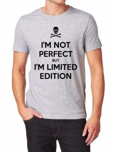 I AM NOT PERFECT BUT I AM LIMITED EDITION  Logo T-shirt Men Shirt  print EPSON