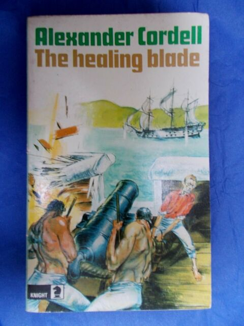 Alexander Cordell The Healing Blade vintage paperback Knight Books 1973