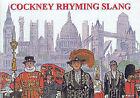 Cockney Rhyming Slang by D.C. Perkins (Paperback, 1995)