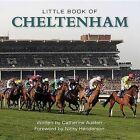 Little Book of Cheltenham by Catherine Austen (Hardback, 2014)