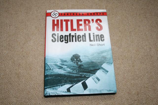 Hitler's Siegfried Line by Neil Short (Hardback, 2002)