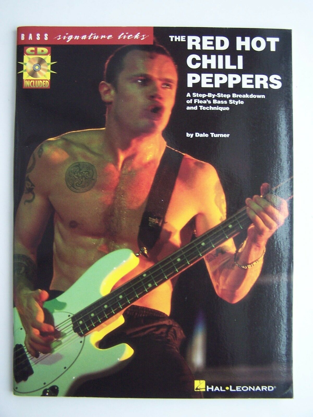Hal Leonard The Red Hot Chili Peppers Signature Licks B