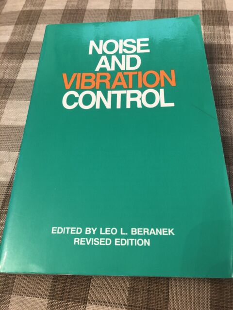 Noise And Vibration Control Revised Edition