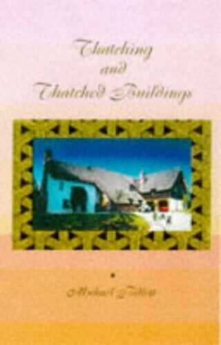 Thatching and Thatched Buildings by Billett, Michael Paperback Book The Fast