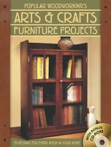 Popular Woodworking S Arts Crafts Furniture 25 Designs For Every