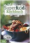 Superfood-Kochbuch von Audrey Deane (2015, Gebundene Ausgabe)