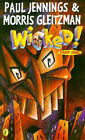 Wicked! 1: the Slobberers: Part 1 - the Slobberers by Paul Jennings, Morris Gleitzman (Paperback, 1997)