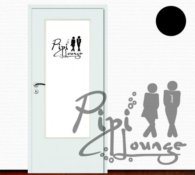 Wandtattoo Türaufkleber Bad Pipi Lounge WC Tür Toilette +339+