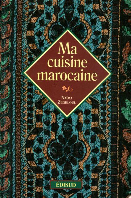 MA CUISINE MAROCAINE / NAIMA ZEGHLOUL / Ref 30201