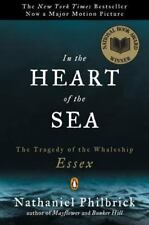 In the Heart of the Sea : The Tragedy of the Whaleship Essex by Nathaniel Philbrick (2001, Paperback, Reprint)