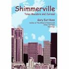Shimmerville: Tales Macabre and Curious by Gary Earl Ross (Paperback / softback, 2002)