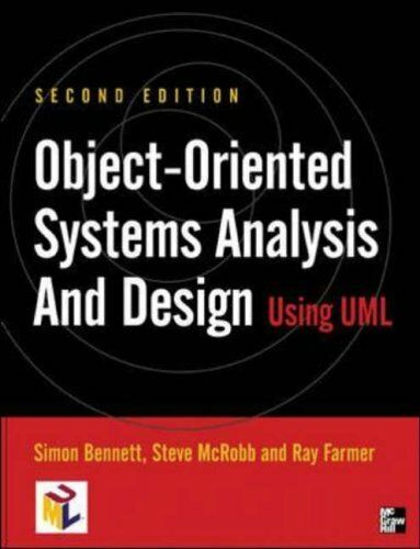 Object-oriented Systems Analysis and Design Using UML 2/e By Simon Bennett, Ste