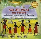 We All Went on Safari: A Counting Journey Through Tanzania by Laurie Krebs (Hardback, 2010)
