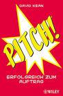 Pitch!: Erfolgreich Zum Auftrag by David Kean (Paperback, 2009)