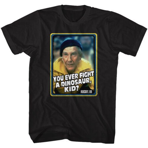 Details about  /Rocky 3 Movie Mick Says You Ever Fight A Dinosaur Kid Adult T Shirt