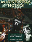 Minnesota Hoops: Basketball in the North Star State by Marc Hugunin, Stew Thornley (Hardback, 2006)