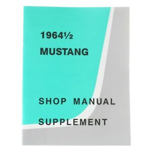 Ford-Service-Workshop-Manual-Supplement-Book-1964-64-Mustang-170-260-Coupe-FB-CV