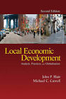 Local Economic Development: Analysis, Practices, and Globalization by Michael Charles Carroll, John P. Blair (Hardback, 2008)