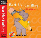 Best Handwriting for Ages 10-11 by Andrew Brodie (Paperback, 2007)