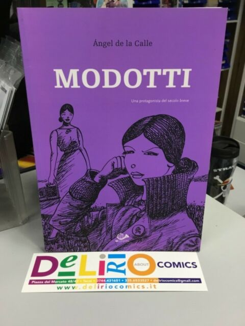 MODOTTI - UNA PROTAGONISTA DEL SECOLO BREVE Ed. 001 SCONTO 10%