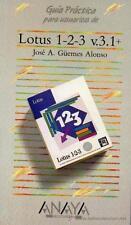 GUIA PRÁCTICA DE LOTUS 1-2-3 V.3.1+, por JOSE GÜEMES ALONSO