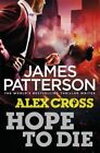 Hope to Die by James Patterson (Paperback, 2014)