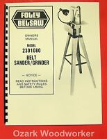 Foley Belsaw 2301080 Belt Sander/grinder Operator's & Parts Manual 0870