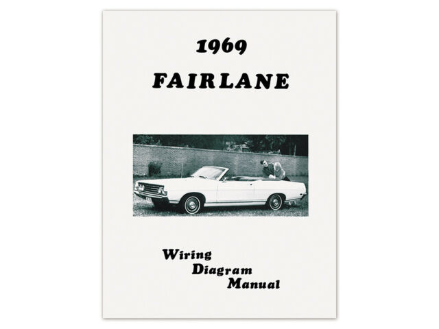 New 1969 Fairlane Wiring Diagram Schematic 500 GT Torino ...