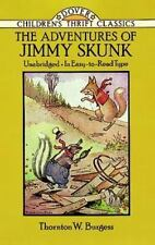 Dover Children's Thrift Classics: The Adventures of Jimmy Skunk by Thornton W. Burgess (1994, Paperback, Reprint)